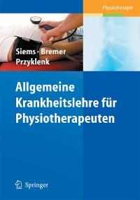 Cover Allgemeine Krankheitslehre für Physiotherapeuten