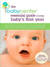 Cover The BabyCenter Essential Guide to Your Baby's First Year