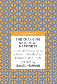 Cover The Changing Nature of Happiness