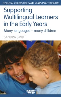Cover Supporting Multilingual Learners in the Early Years