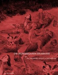 Cover Die wundersamen Erlebnisse des PVC Neumann, August H. und Wo-Tan