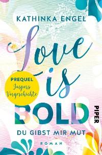 Cover Prequel zu Love is Bold