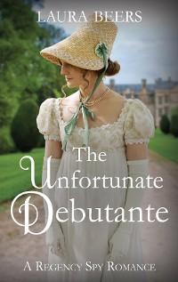 Cover The Unfortunate Debutante