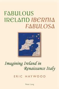 Cover Fabulous Ireland- Ibernia Fabulosa
