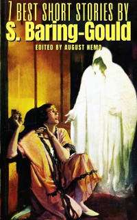 Cover 7 best short stories by S. Baring-Gould