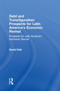 Cover Debt and Transfiguration: Prospects for Latin America's Economic Revival