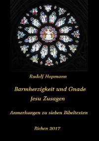 Cover Barmherzigkeit und Gnade - Jesu Versprechen