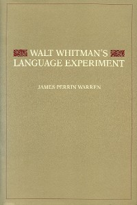 Cover Walt Whitman's Language Experiment