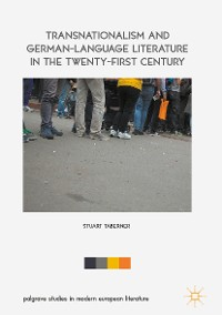 Cover Transnationalism and German-Language Literature in the Twenty-First Century