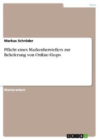 Cover Pflicht eines Markenherstellers zur Belieferung von Online-Shops