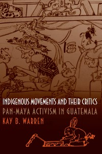 Cover Indigenous Movements and Their Critics