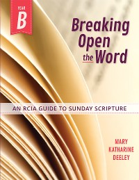 Cover Breaking Open the Word, Year B