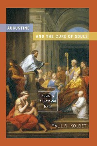 Cover Augustine and the Cure of Souls