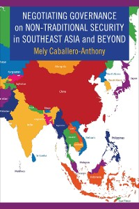 Cover Negotiating Governance on Non-Traditional Security in Southeast Asia and Beyond