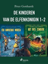 Cover De kinderen van de elfenkoningin 1-2