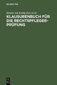 Cover Klausurenbuch für die Rechtspflegerprüfung