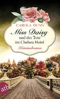 Cover Miss Daisy und der Tote im Chelsea Hotel