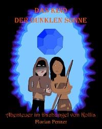 Cover Das Kind der dunklen Sonne