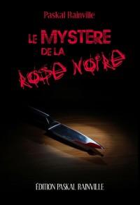 Cover Mystere de la rose noire Le