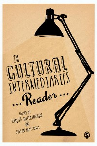 Cover The Cultural Intermediaries Reader
