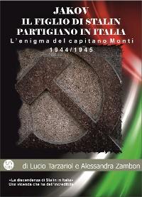 Cover Jakov, il figlio di Stalin partigiano in Italia