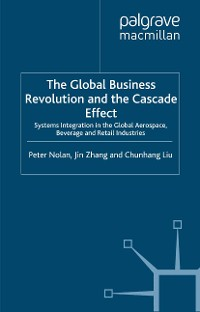 Cover The Global Business Revolution and the Cascade Effect
