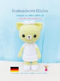 Cover Krankenschwester Kätzchen Amigurumi Häkelanleitung