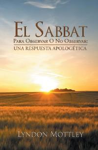 Cover El Sabbat: Para Observar O No Observar