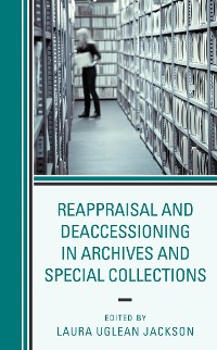 Cover Reappraisal and Deaccessioning in Archives and Special Collections