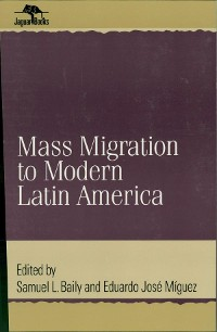 Cover Mass Migration to Modern Latin America