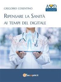 Cover Ripensare la Sanità ai tempi del digitale