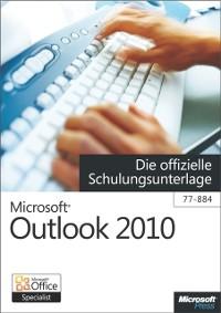 Cover Microsoft Outlook 2010 - Die offizielle Schulungsunterlage (77-884)