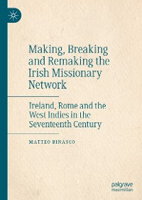 Cover Making, Breaking and Remaking the Irish Missionary Network