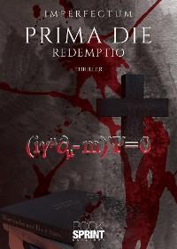 Cover Prima Die - Redemptio