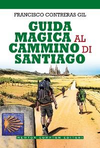 Cover Guida magica al cammino di Santiago