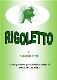 Cover Rigoletto. arangiamento per quintetto a fiato