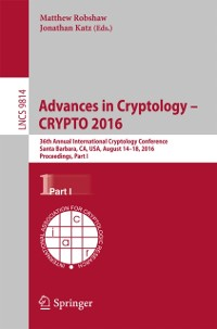 Cover Advances in Cryptology - CRYPTO 2016