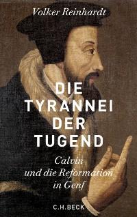 Cover Die Tyrannei der Tugend