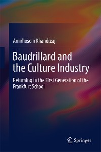 Cover Baudrillard and the Culture Industry