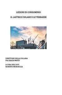 Cover Lezioni di condominio. Il lastrico solare e le terrazze