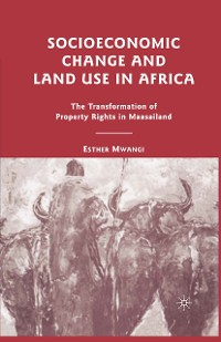 Cover Socioeconomic Change and Land Use in Africa