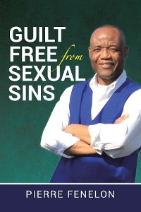 Cover Guilt Free from Sexual Sins
