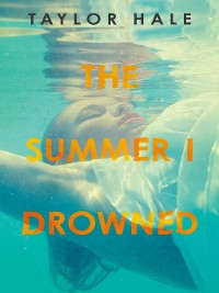 Cover The Summer I Drowned