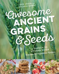 Cover Awesome Ancient Grains and Seeds