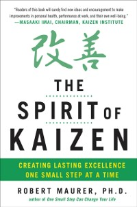 Cover Spirit of Kaizen: Creating Lasting Excellence One Small Step at a Time