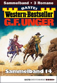 Cover G. F. Unger Western-Bestseller Sammelband 14