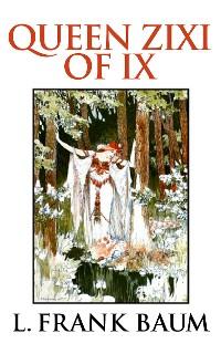Cover Queen Zixi of Ix