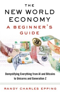 Cover New World Economy: A Beginner's Guide