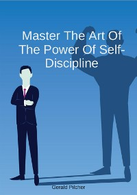 Cover Master The Art Of The Power Of Self-Discipline