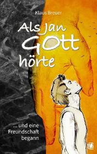 Cover Als Jan Gott hörte